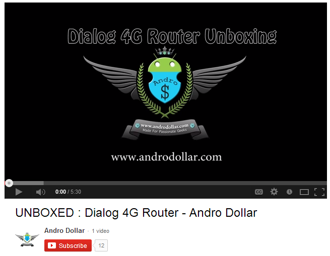 Capture3 - VIDEO : Dialog 4G Router Unboxing and Initial Impressions - Andro Dollar makes its Youtube Debut !