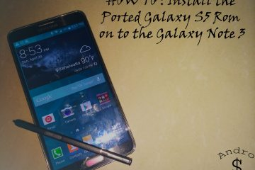 Galaxy S5 Ported Rom for the Galaxy Note 3 – www.androdollar.com