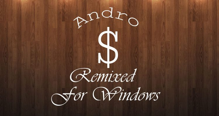 Andro Dollar Remixed for Windows