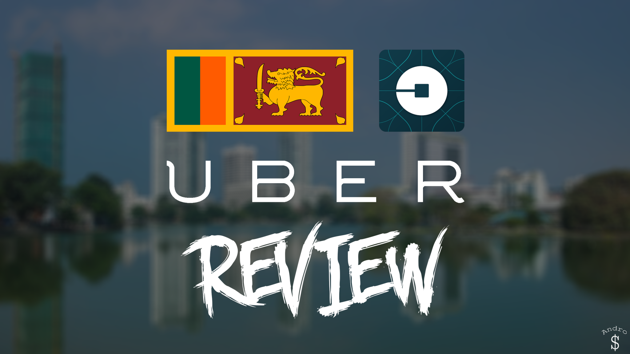 Ubser Sri Lanka Review – Andro Dollar