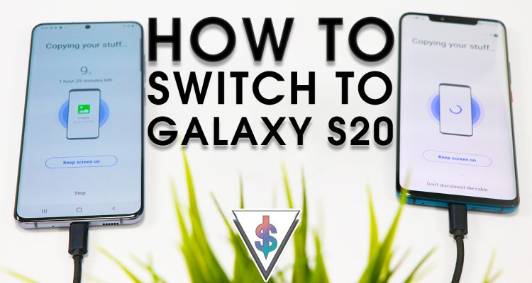 switch to galaxy s20 750x400 - How to transfer data to your new Samsung Galaxy S20 from your old phone easily