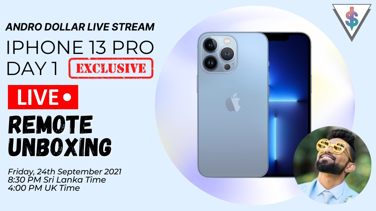 iPhone 13 Pro Unboxing Live Stream Cover - Apple iPhone 13 Pro DAY 1 Unboxing and Initial thoughts (Sri Lanka)